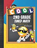 Cool 2nd Grade Timed Math Drills Workbook: Various Second Grade 1-5 Minutes Math Drills Worksheets: Addition, Subtraction, Telling Time, Money ... and Odd: Plus Grade Tracker & Coloring Pages