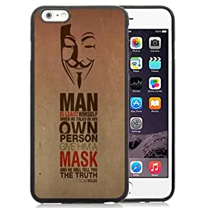 NEW Unique Custom Designed iPhone 6 Plus 5.5 Inch Phone Case With Oscar Wilde Quote Anonymus Mask_Black Phone Case