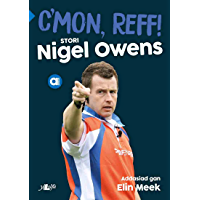 C'mon Reff: Stori Nigel Owens (Welsh Edition)