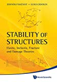 img - for STABILITY OF STRUCTURES: ELASTIC, INELASTIC, FRACTURE AND DAMAGE THEORIES book / textbook / text book