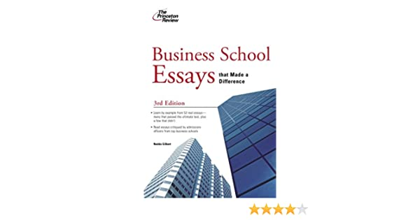 business school essays that made a difference rd edition graduate  business school essays that made a difference rd edition graduate school  admissions guides rd edition