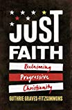 Just Faith: Reclaiming Progressive Christianity