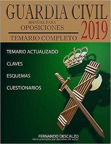 Guardia Civil - Manual Para Oposiciones: Temario Completo Actualizado 2019 por Fernando Descalzo epub