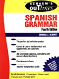 Schaum's Outline of Spanish Grammar, Schmitt, Conrad J., 0070580472