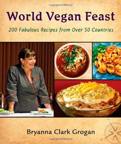 Download world vegan feast 200 fabulous recipes from over 50 download world vegan feast 200 fabulous recipes from over 50 countries book pdf audio idnn0646w forumfinder Images