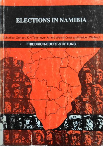 9991600949 - Friedrich-Ebert-Stiftung: Elections in Namibia - Book