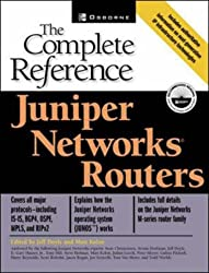 Juniper Networks(r) Routers: The Complete Reference