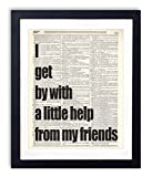 the help co - I Get By With a Little Help From My Friends Typography Quote Vintage Dictionary Art Print 8x10
