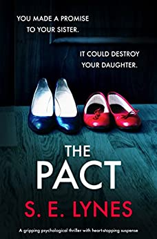 The Pact: A gripping psychological thriller with heartstopping suspense by [Lynes, S.E.]