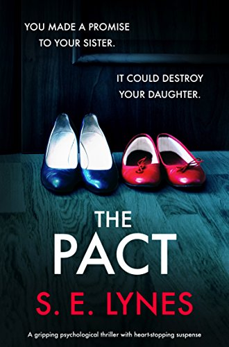 The Pact: A gripping psychological thriller with heartstopping suspense cover