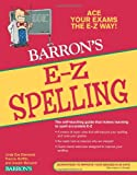 E-Z Spelling, Francis Griffith and Joseph Mersand, 0764144596