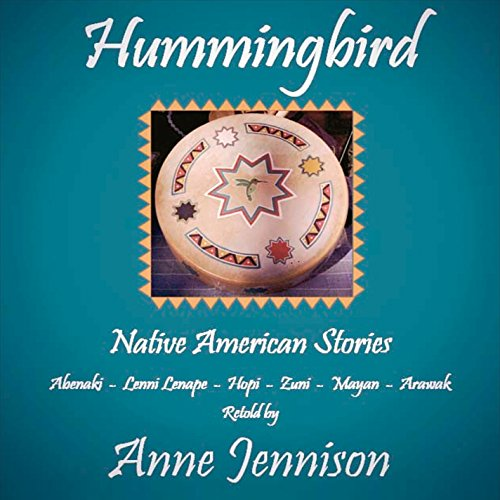 Hummingbird Native American - Hummingbird: Native American Stories