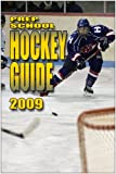 Prep School Hockey Guide, Thomas E. Keegan, 1601791127