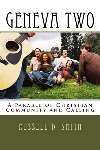 Download Geneva Two: A Parable of Christian Community and Calling pdf epub