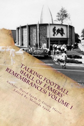 Talking Football (Hall Of Famers' Remembrances) Volume 1