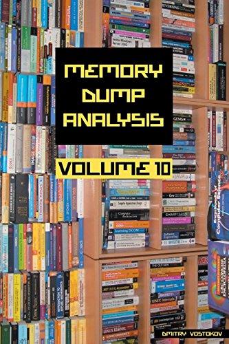 Memory Dump Analysis Anthology, Volume 10 by Opentask