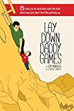 Best Books For Expecting Dads - Lay Down Daddy Games: 25 easy to do Review