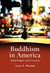Buddhism in America: Global Religion,...