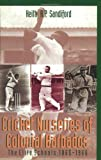 Cricket Nurseries of Colonial Barbados, Keith A. P. Sandiford, 9766400466