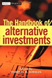 The Handbook of Alternative Investments, Investment Manager Consultants Association Staff, 0471418609