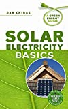 img - for Solar Electricity Basics: A Green Energy Guide book / textbook / text book