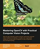 Mastering OpenCV with Practical Computer Vision Projects by Daniel Lélis Baggio and Shervin Emami Picture