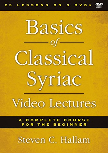Basics of Classical Syriac Video Lectures: A Complete Course for the Beginner by HarperCollins Christian Pub.