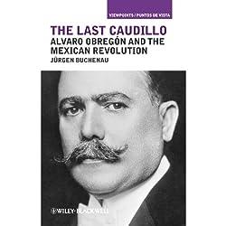 The Last Caudillo