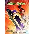 Alien Spike Volume 2: Arc 1 Parts 5-8