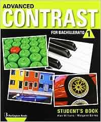 Advanced Contrast For Bachillerato 1. Student's Book