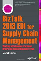 BizTalk 2013 EDI for Supply Chain Management Front Cover