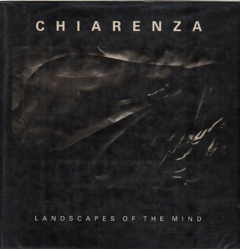 Landscapes of the Mind by Carl Chiarenza (1994-10-30)