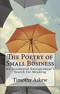 The Poetry of Small Business by CreateSpace Independent Publishing Platform