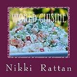 World Cuisine, Nikki Rattan, 1466345012