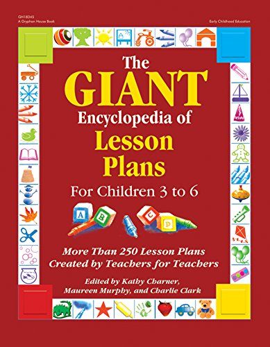 The Giant Encyclopedia of Lesson Plans for Children 3 to 6 (GR-18345) (Rhymes Nursery Kids For Activities)
