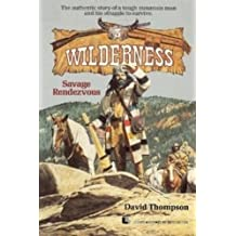 Savage Rendezvous (Wilderness (Paperback))