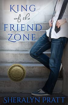 King of the Friend Zone (Power of the Matchmaker) by [Pratt, Sheralyn]