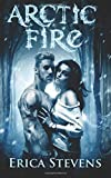 Arctic Fire (The Fire & Ice Series, Book 2)