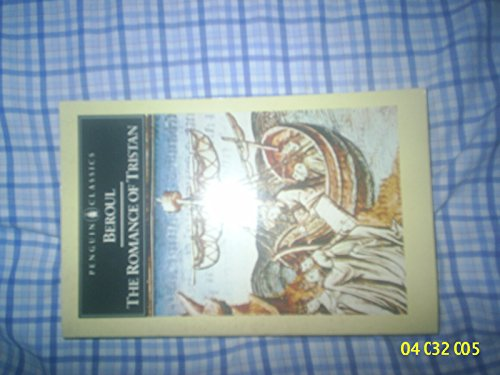 The Romance of Tristan and The Tale of Tristan's Madnesss (Penguin Classics)