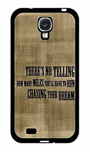 DAOJIE CASE Chasing Your Dream Quote Phone Case Back Cover Samsung Galaxy S4 I9500 wangjiang maoyi by lolosakes