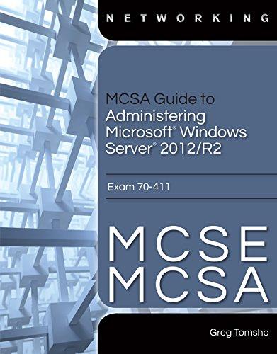 MCSA Guide to Administering Microsoft Windows Server 2012/R2, Exam 70-411 PDF