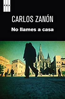 No llames a casa. Ebook par Zanón