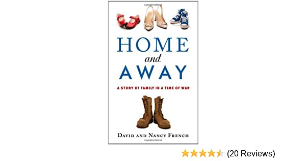 Home and Away: A Story of Family in a Time of War: Amazon com: Books