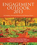 Engagement Outlook 2013