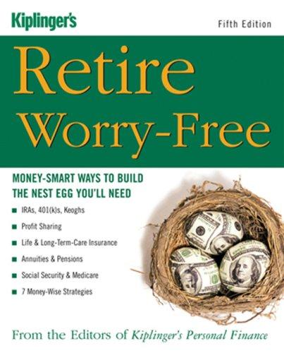 Retire Worry-Free: Money-Smart Ways to Build the Nest Egg You'll Need pdf epub