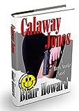 Calaway Jones (The Harry Starke Novels Book 10)
