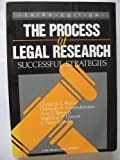 The Process of Legal Research : Successful Strategies, Kunz, Christina L., 0316507202