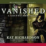 Vanished: Greywalker, Book 4 | Kat Richardson