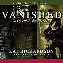 Vanished: Greywalker, Book 4