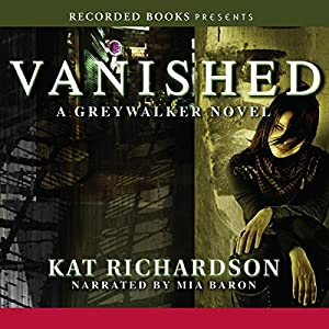 Vanished: Greywalker, Book 4 Audiobook